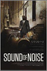 Sound of Noise – Sunetul zgomotului (2010)