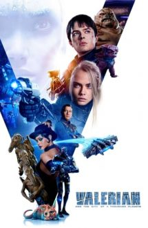 Valerian and the City of a Thousand Planets – Valerian și orașul celor o mie de planete (2017)