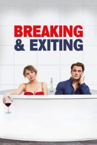 Breaking & Exiting (2018)