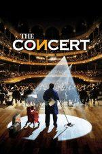 The Concert – Concertul (2009)