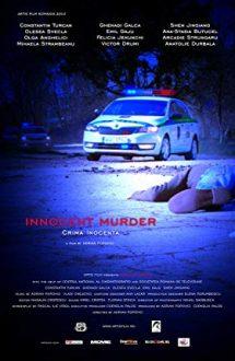 Innocent Murder – Crimă inocentă (2015)