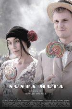 Nunta mută (2008)