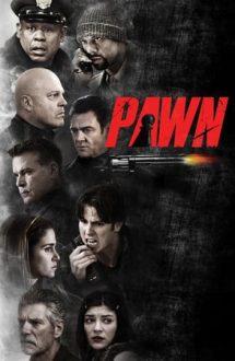 Pawn – Jocul de-a ostaticii (2013)