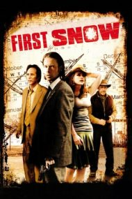 First Snow – Prima zăpadă (2006)