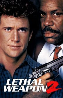 Lethal Weapon 2 – Armă mortală 2 (1989)