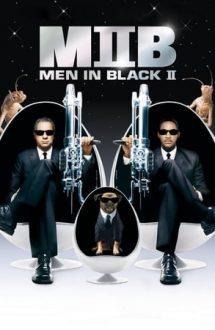 Men in Black 2 – Bărbații în negru 2 (2002)