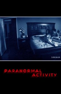 Paranormal Activity – Activitate paranormală (2007)
