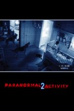 Paranormal Activity 2 – Activitate paranormală 2 (2010)