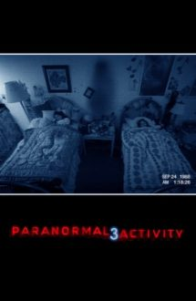 Paranormal Activity 3 – Activitate paranormală 3 (2011)