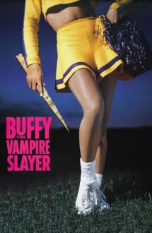 Buffy the Vampire Slayer – Buffy, vânătoarea de vampiri (1992)