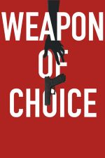Weapon of Choice (2018)