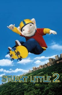 Stuart Little 2 – Şoricelul familiei 2 (2002)