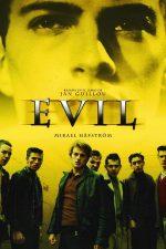 Evil – Diabolicul (2003)