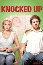 Knocked Up – Un pic însărcinată (2007)