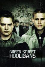 Green Street Hooligans – Huliganii de pe Green Street (2005)
