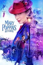 Mary Poppins Returns – Mary Poppins revine (2018)