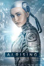 A.I. Rising (2018)