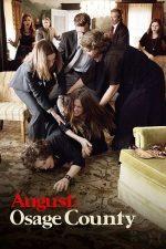 August: Osage County – Ținutul din mijlocul verii (2013)