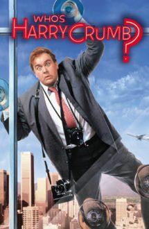 Who's Harry Crumb? – Un detectiv irezistibil (1989)