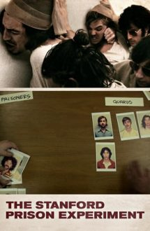 The Stanford Prison Experiment – Experimentul Stanford (2015)