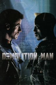Demolition Man – Demolatorul (1993)