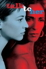 Talk to Her – Vorbește cu ea (2002)