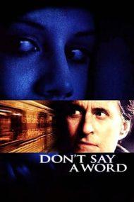 Don't Say a Word – Nicio vorbă (2001)