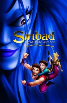 Sinbad: Legend of the Seven Seas – Sinbad: Legenda celor Șapte Mări (2003)