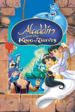 Aladdin and the King of Thieves – Aladdin și regele hoților (1996)