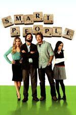 Smart People – Oameni serioși (2008)