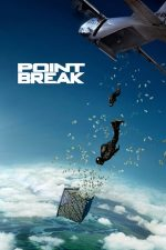 Point Break – La limita extremă (2015)