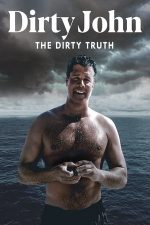 Dirty John, The Dirty Truth (2019)