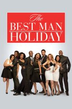 The Best Man Holiday – Între prieteni (2013)