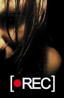 [Rec] – Înregistrare (2007)
