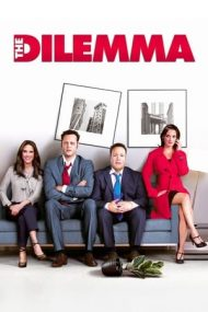 The Dilemma – Cum s-o dai să fie bine? (2011)