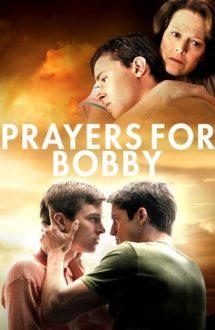 Prayers for Bobby – Rugăciuni pentru Bobby (2009)