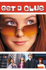 Get a Clue – Un caz de milioane (2002)