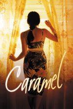 Caramel – Sukkar banat (2007)