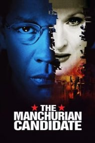The Manchurian Candidate – Candidatul altora (2004)