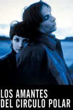 Lovers of the Arctic Circle – Îndrăgostiții de la Cercul Polar (1998)