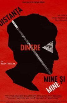 Distanţa dintre mine şi mine (2018)