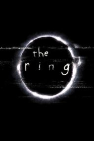 The Ring – Avertizarea (2002)