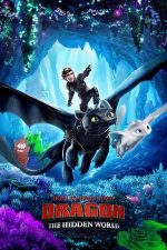 How to Train Your Dragon: The Hidden World – Cum să-ți dresezi dragonul 3 (2019)