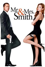 Mr. & Mrs. Smith – Domnul și doamna Smith (2005)