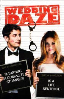 Wedding Daze – Febra măritișului (2006)