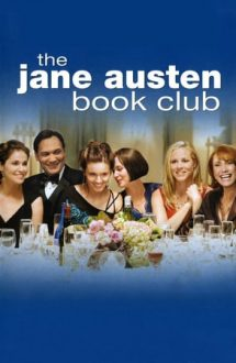 The Jane Austen Book Club – Cercul literar Jane Austen (2007)