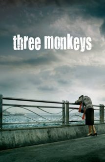 Three Monkeys – Cele trei maimuțe (2008)
