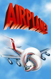 Airplane! – Avionul buclucaș (1980)