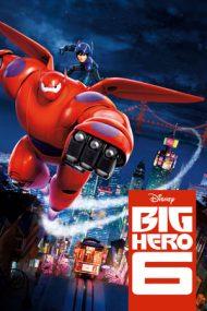 Big Hero 6 – Cei 6 super eroi (2014)