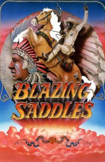 Blazing Saddles – Șei în flăcări (1974)